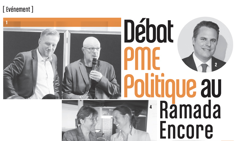 Débat PME & Politique au Ramada Encore